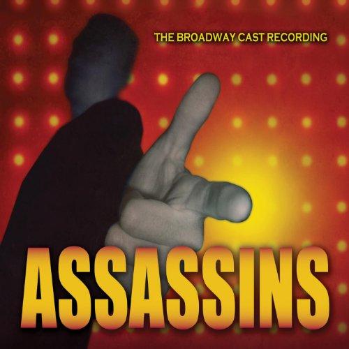 Assassins (The Broadway Cast R...