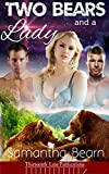 Two Bears and a Lady (Erotic Werebear Shifter Menage Book 1) (English Edition)