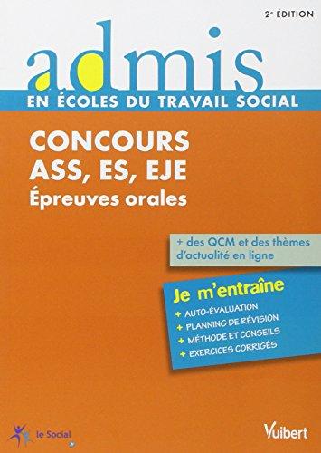Concours ASS - ES - EJE - Épreuves orales - Admis - Je m'entraîne