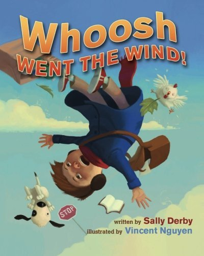 Whoosh Went the Wind! by Sally Derby (2013-07-23)