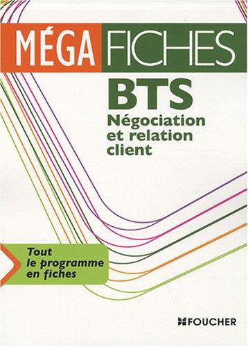 NEGOCIATION RELATION CLIENT BTS (Ancienne édition) par Alain Chatain, Miguel Chozas, Bernard Coïc, Dany Deschamps