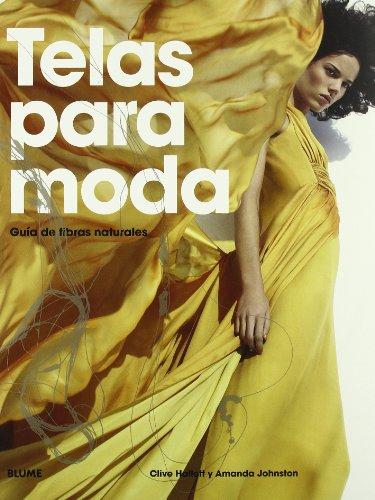 Telas para moda : guía de fibras naturales