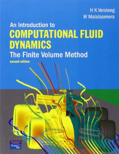 An Introduction to Computational Fluid Dynamics: The Finite Volume Method por H. Versteeg