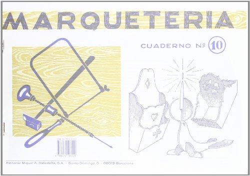 Marqueteria 10 (Marquetería) por Editorial Salvatella