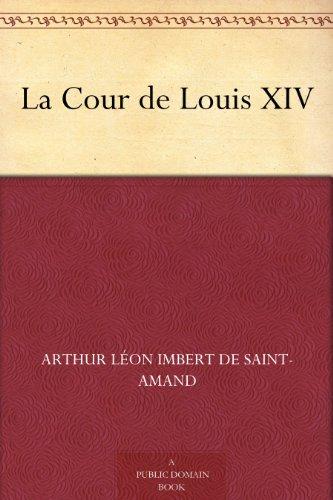 Couverture du livre La Cour de Louis XIV