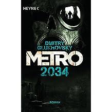 Metro 2034: Roman (Metro-Romane, Band 2)