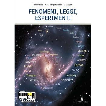 Fenomeni, Leggi, Esperimenti. Con Espansione Online. Per Le Scuole Superiori