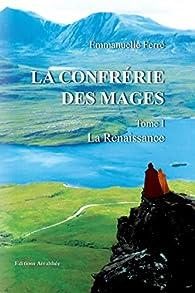 La confrérie des Mages par Emmanuelle Ferré