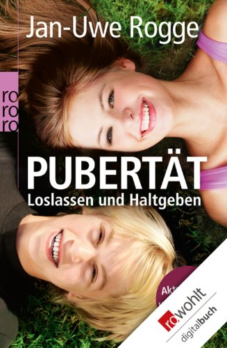 Buchseite und Rezensionen zu 'Pubertät - Loslassen und Haltgeben' von Jan-Uwe Rogge