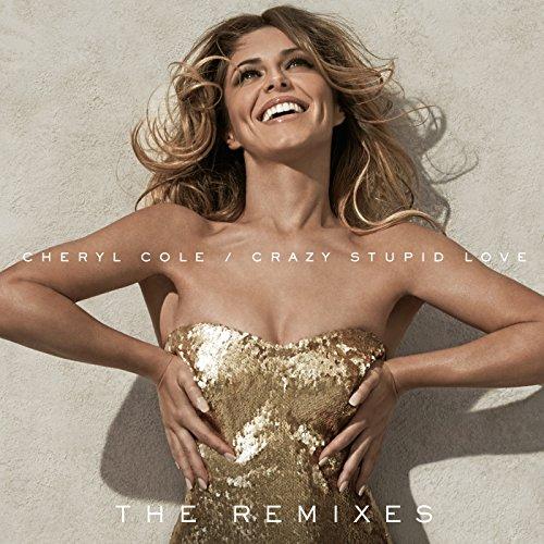 Crazy Stupid Love (The Remixes)