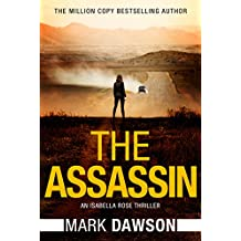 The Assassin (An Isabella Rose Thriller Book 4)