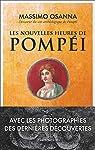 Les nouvelles heures de Pompéi par Osanna