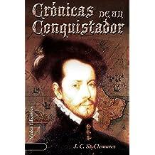 Crónicas de un Conquistador; Un nuevo Mundo