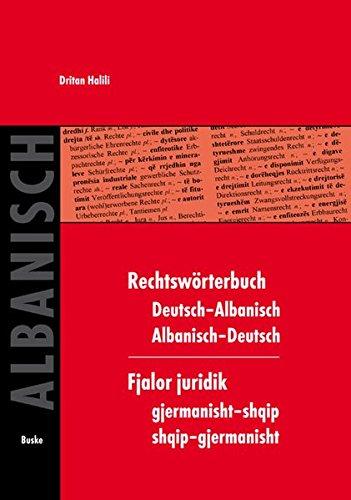 Rechtswörterbuch Deutsch-Albanisch /Albanisch-Deutsch