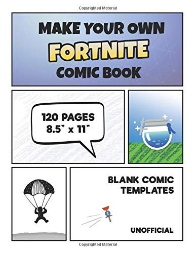 Make Your Own Fortnite Comic Book: Fortnite Activity Book (Unofficial): 120 Pages of Large 8.5
