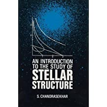 An Introduction to the Study of Stellar Structure (Dover Books on Astronomy)