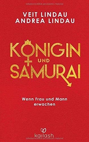 Buchcover Königin und Samurai: Wenn Frau und Mann erwachen