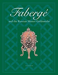 Faberge and the Russian Master Goldsmiths