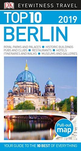 Top 10 Berlin: 2019 (Dk Eyewitness Top 10 Travel Guide) por Dk Travel
