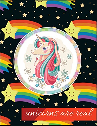 Unicorns Are Real: Cute Unicorns In Rainbows, Notebook, Wide Ruled School Office Home Student Teacher ,110 Pages,  A Journal for Girls, Kids, Teen. ... Notebook Wide Ruled) (8.5