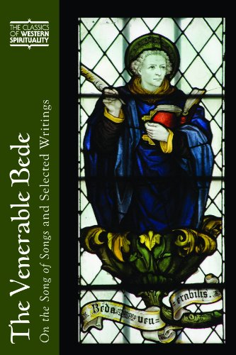 The Venerable Bede: On the Song of Songs and Selected Writings (Classics of Western Spirituality Series)