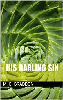 His Darling Sin by [Braddon,  M. E.]