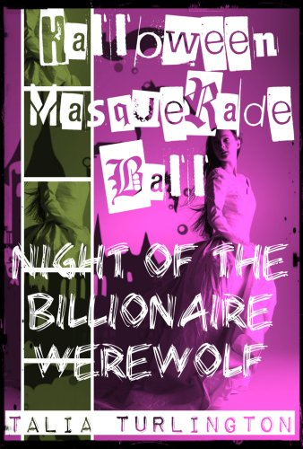 Halloween Masquerade Ball: Night of the Billionaire Werewolf (English Edition)