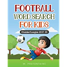 Football Wordsearch for Kids: Premier League 2017/18