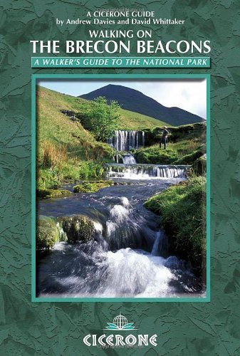Walking on the Brecon Beacons: A Walker's Guide to the National Park by Davies, Andrew, Whittaker, David (2010) Paperback