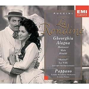 Puccini - La Rondine / Gheorghiu, Alagna, Matteuzzi, Mula, Rinaldi, Biccire, Ciofi, Bacelli, Spence, Fissore, London Voices, LSO, Pappano