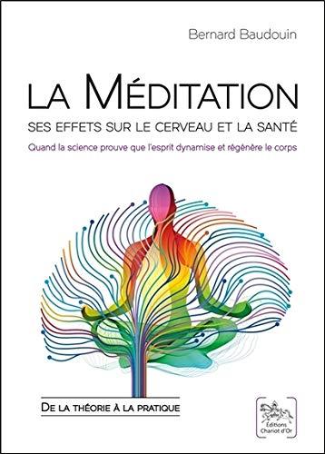 La Méditation - Ses effets sur le cerveau et la santé