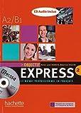 Objectif Express 2. Livre de l'élève + CD Audio: Le monde professionnel en français