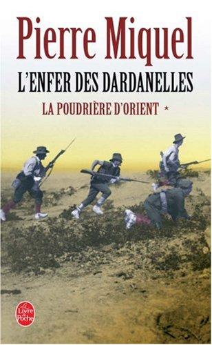 La Poudrière d'Orient, Tome 1 : L'Enfer des Dardanelles