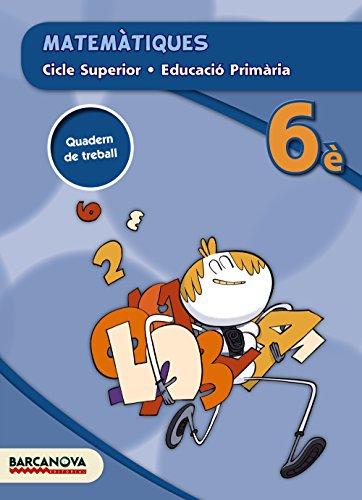 Matemàtiques 6è CS. Quadern (ed. 2015) (Materials Educatius - Cicle Superior - Matemàtiques) - 9788448937010
