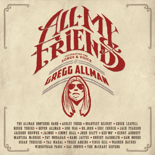 all-my-friends-celebrating-the-songs-voice-of-gregg-allman