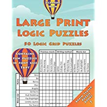 Large Print Logic Puzzles: 50 Logic Grid Puzzles: Contains fun puzzles in font size 16pt: Volume 2 (Brain Teaser Puzzle Books)