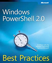 Windows PowerShell(TM) 2.0 Best Practices