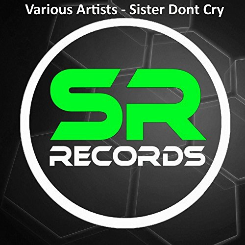sister-dont-cry-the-starseeders-remix