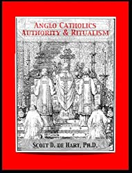 Anglo Catholics, Authority, and Ritualism in Victorian England (English Edition)