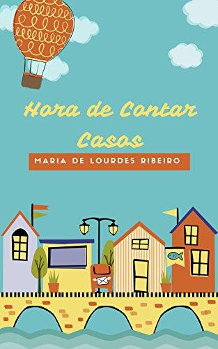 Hora de Contar Casos (Portuguese Edition)
