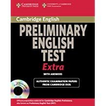 Cambridge Preliminary English Test Extra Student's Book with Answers (PET Practice Tests). Per le Scuole superiori. Con CD-ROM