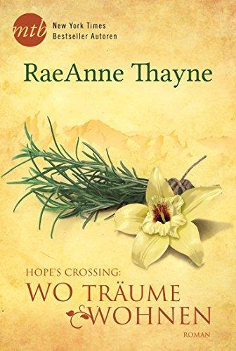 Buchseite und Rezensionen zu 'Hope's Crossing: Wo Träume wohnen' von RaeAnne Thayne