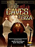 The Lost Caves of Giza