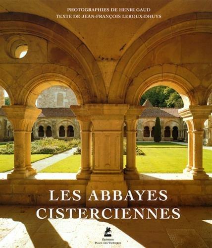 LES ABBAYES CISTERCIENNES par Collectif