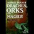 Drachen, Orks und Magier