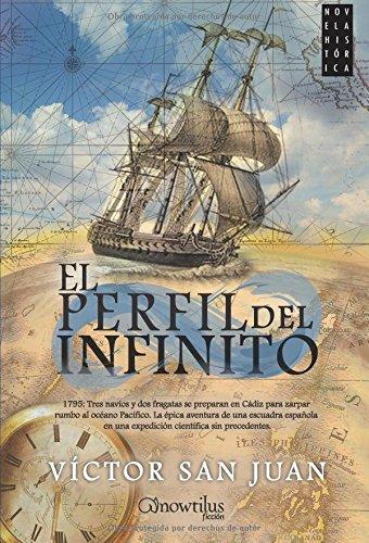 El perfil del infinito (Novela Histórica)