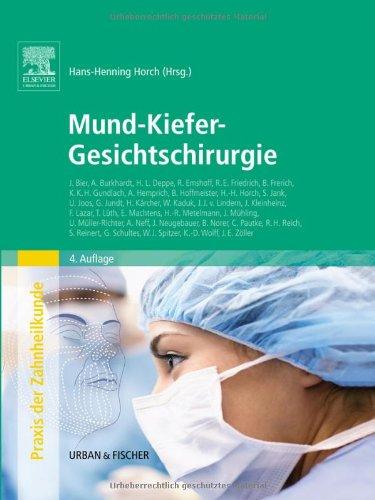 Mund-Kiefer-Gesichtschirurgie: Praxis der Zahnheilkunde Band 10