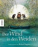 Der Wind in den Weiden (Knesebeck Kinderbuch Klassiker) (Knesebeck Kinderbuch Klassiker / Ingpen)