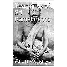 Teachings of Sri Ramakrishna: Second Edition (English Edition)