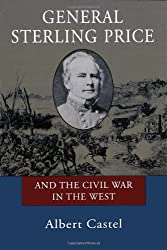 General Sterling Price and the Civil War in the West